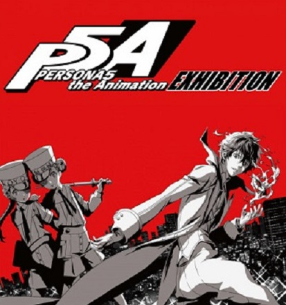 PERSONA5 the Animation EXHIBITION
